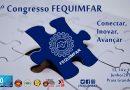 9° Congresso da FEQUIMFAR vai reunir presidenciáveis e discutir plano de ações para os próximos anos